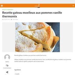 Recette gâteau moelleux aux pommes vanille thermomix