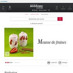 Recette mousse de fraises - Cuisine / Madame Figaro