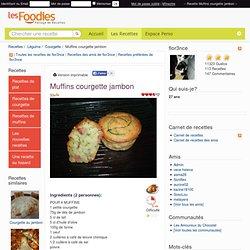 Recette de Muffins courgette jambon