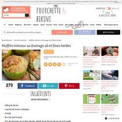 Recette de Muffins minceur au fromage ail et fines herbes