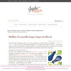 Recette de muffins à la myrtille (sans oeufs, sans lactose)