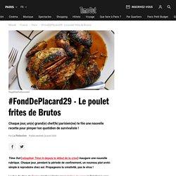 Recette : le mythique poulet frites de Brutos