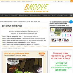Recette Paléo : œufs au bacon revisités