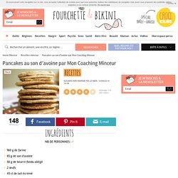 Recette de Pancakes au son d'avoine par Mon Coaching Minceur