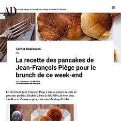 La recette des pancakes de Jean-François Piège pour le brunch de ce week-end