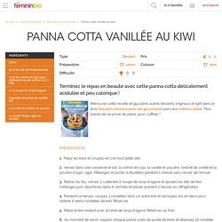 Recette Panna cotta vanillée au kiwi