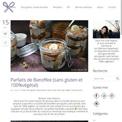 Recette Parfaits de banoffee sans gluten et 100% végétal