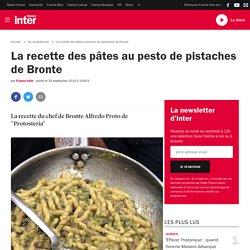 La recette des pâtes au pesto de pistaches de Bronte