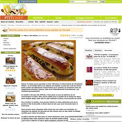 Recette Brioche suisse à la crème pâtissière et aux pépites de chocolat par Mes p' tits délices