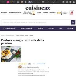 Recette Pavlova mangue et fruits de la passion