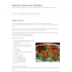 Recette de pépites de tofu dans la cuisine de Nathalie