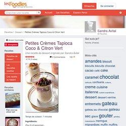 Recette de Petites Crèmes Tapioca Coco & Citron Vert