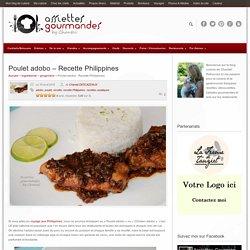 POULET ADOBO - Recette des Philippines - Recette asiatique