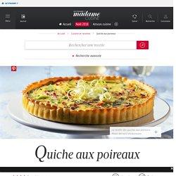 Recette quiche aux poireaux - Cuisine / Madame Figaro