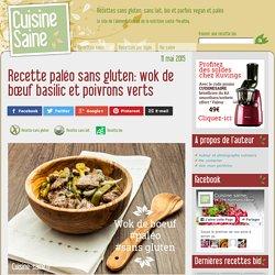 Recette paléo sans gluten: wok de bœuf basilic et poivrons verts - Cuisine saine : recettes sans gluten, vegan ou paléo