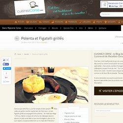 Polenta de maïs & figatelli grillés