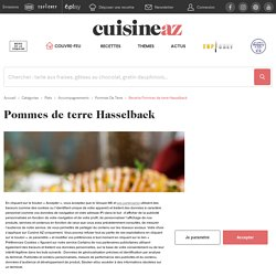 Recette Pommes de terre Hasselback