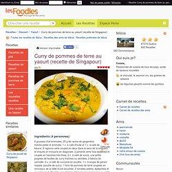 Recette de Curry de pommes de terre au yaourt (recette de Singapour)