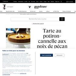 Recette tarte au potiron-cannelle aux noix de pécan - Cuisine / Madame Figaro