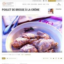 Recette de poulet de Bresse à la crème par Georges Blanc