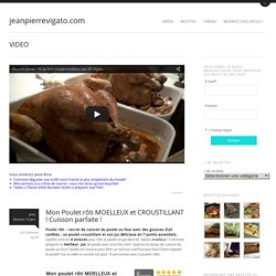 Recette poulet rôti facile en vidéo par le chef JP Vigatojeanpierrevigato.com