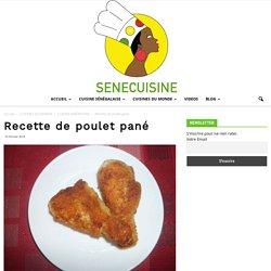 Recette de poulet pané - SENECUISINE