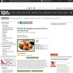 Recette Roulés de lasagne au prosciutto et aux épinards