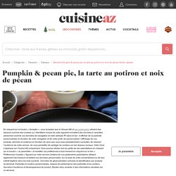 Recette Pumpkin & pecan pie, la tarte au potiron et noix de pécan