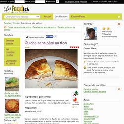 Recette de Quiche sans pâte au thon