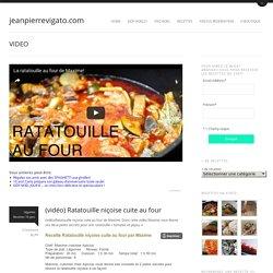 (recette vidéo) Ratatouille niçoise de Maximejeanpierrevigato.com