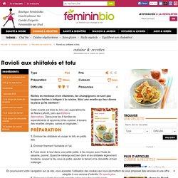 Recette Ravioli aux shiitakés et tofu
