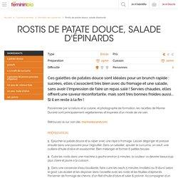 Recette Rostis de patate douce, salade d'épinards