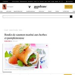 Recette roulés de saumon mariné aux herbes et pamplemousse - Cuisine / Madame Figaro