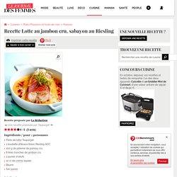 Journal des Femmes : Lotte au jambon cru, sabayon au Riesling