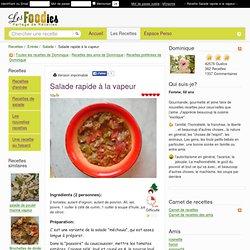 Recette de Salade rapide à la vapeur