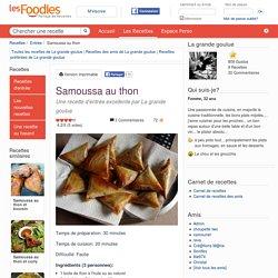 Recette de Samoussa au thon par La grande goulue