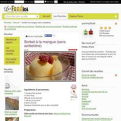 Recette de Sorbet à la mangue (sans sorbetière)