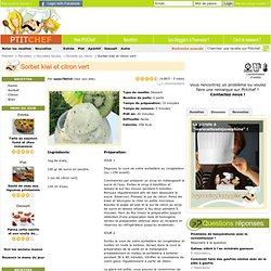 Recette Sorbet kiwi et citron vert , Très Facile, Dessert