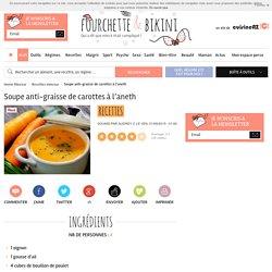 Recette de Soupe anti-graisse de carottes à l'aneth