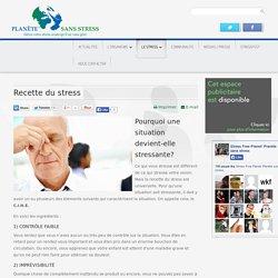 Recette du stress - Planète Sans Stress