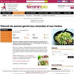 Recette Taboulé de quinoa germé aux amandes et aux herbes