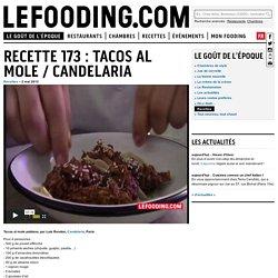 Recette 173 : tacos al mole / Candelaria