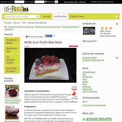 Recette de tarte aux fruits des bois