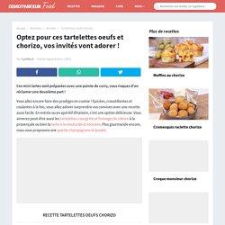 Recette de tartelettes oeufs chorizo