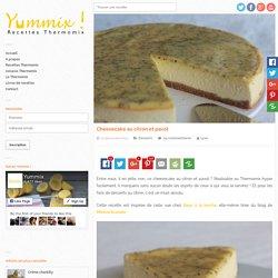 Recette Thermomix de Cheesecake au citron et pavot