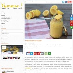 Recette Thermomix de Lemon curd (sans beurre)