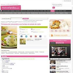 Recette de Timbales de concombre aux herbes et salade de radis