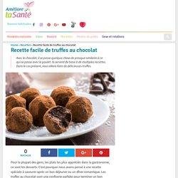 Recette facile de truffes au chocolat