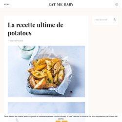 La recette ultime de potatoes