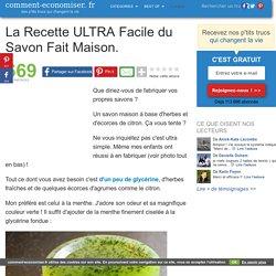 La Recette ULTRA Facile du Savon Fait Maison.